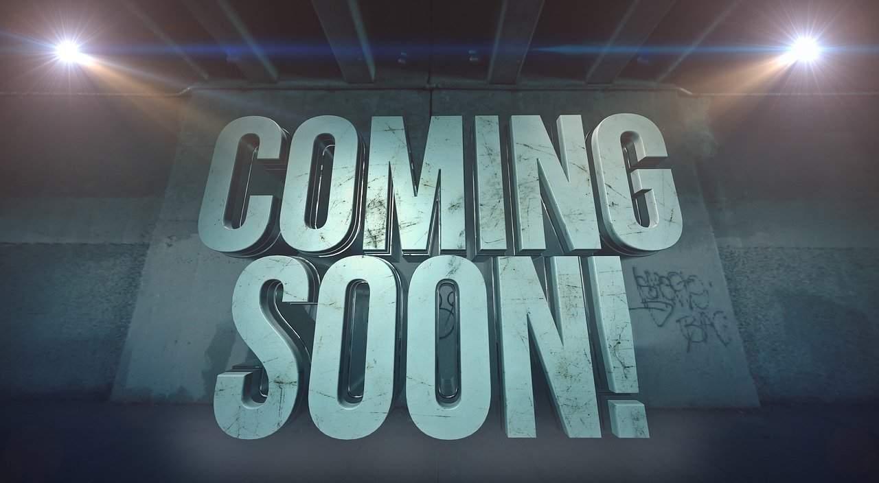 coming, soon, coming soon